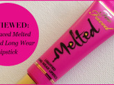 Too Faced Melted Lipstick Review!