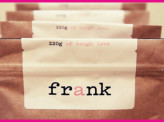 Frank: the new guy who wants to get naked, dirty and rough with you.