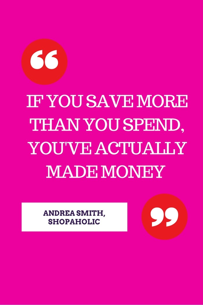 If you save more than you spend, you've actually made money