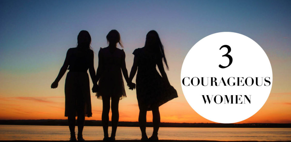 Three Courageous Women Feature Image