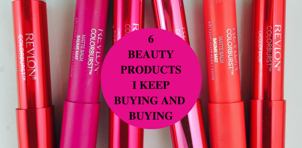 beauty-products-i-keep-buying-and-buying
