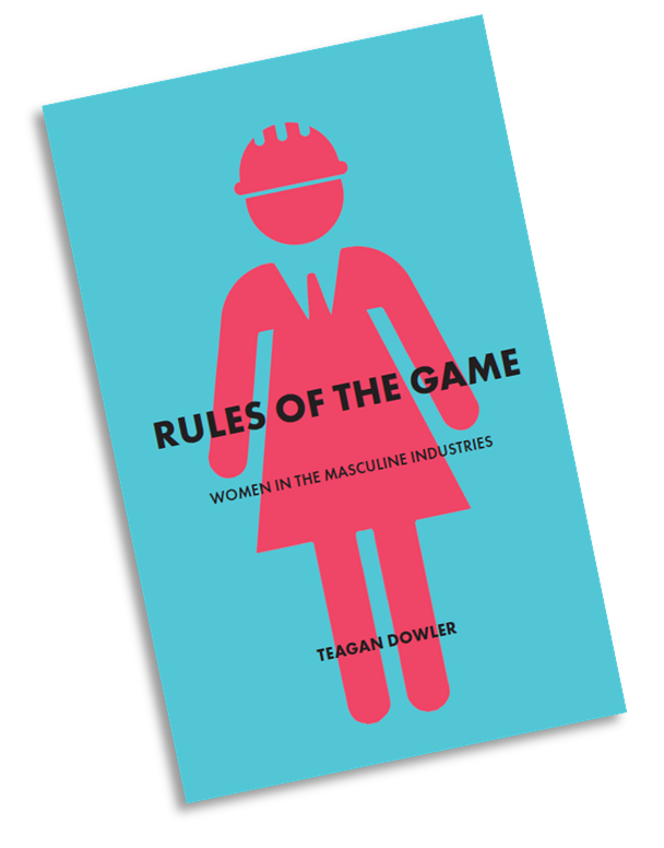 Rules of the Game by Teagan Dowler